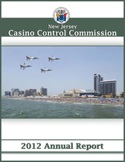 2012 Casino Control Commission Annual Report