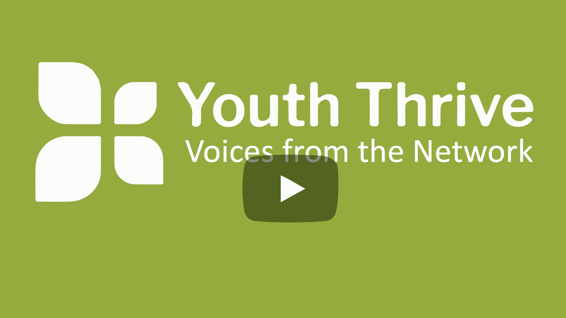 Youth Thrive Video