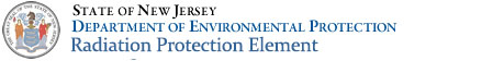 State of New Jersey-Department of Environmental Protection-Radiation Protection Element