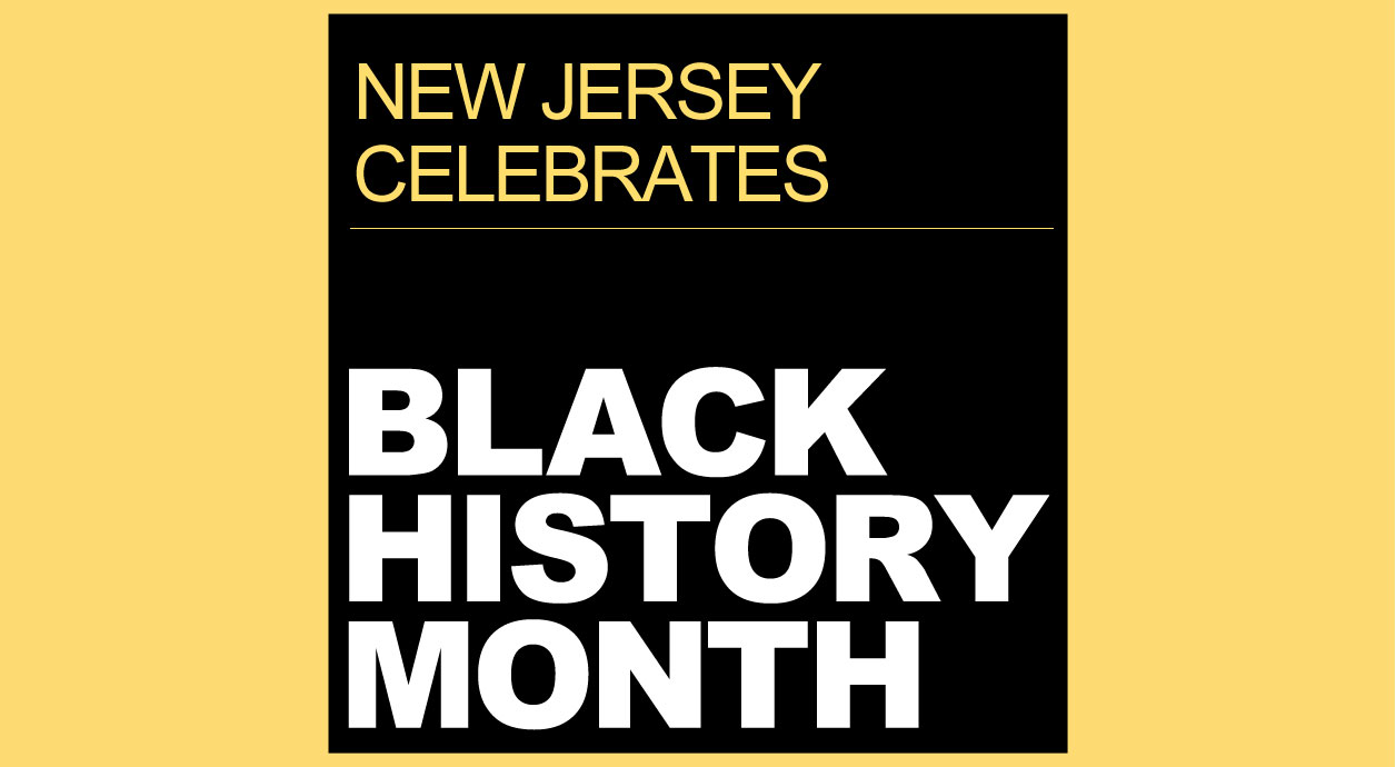 The official web site for the state of new jersey black history month aiddatafo Choice Image