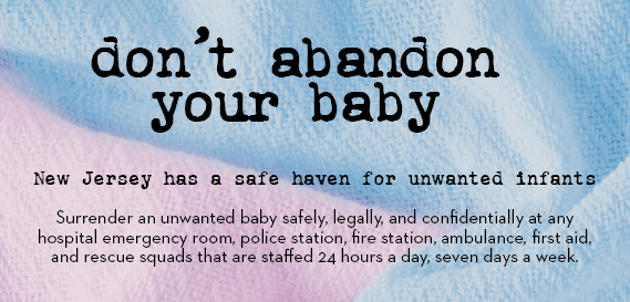 Don't abandon your baby - there's a safe haven for unwanted infants 1-877-839-2339