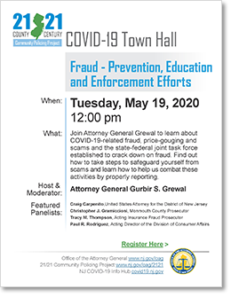 COVID-19 Town Hall: Fraud - Prevention, Education and Enforcement Efforts (5/19/20)